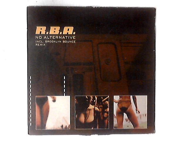 No Alternative 12in By R.B.A.