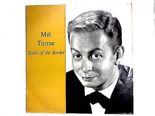 South Of The Border LP By Mel Tormé