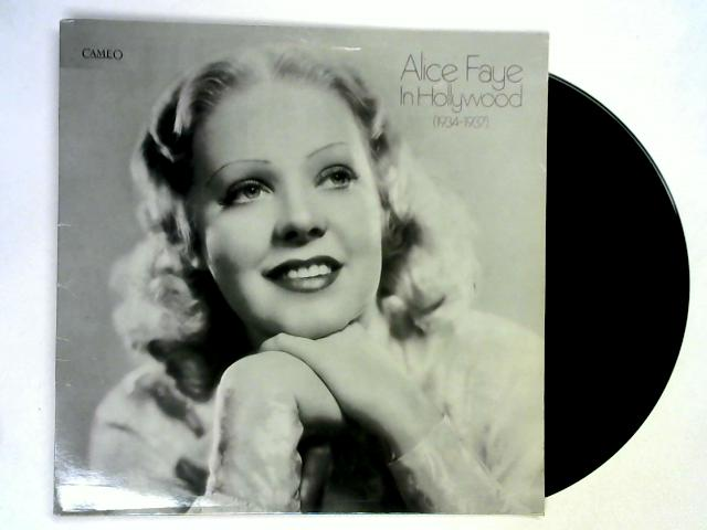 In Hollywood (1934-1937) LP By Alice Faye