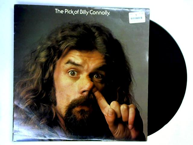 The Pick Of Billy Connolly LP by Billy Connolly