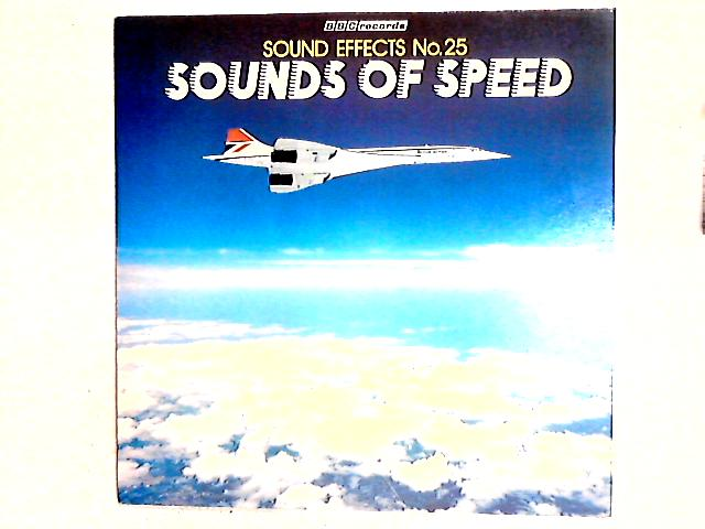 Sound Effects No.25 Sounds Of Speed LP By No Artist