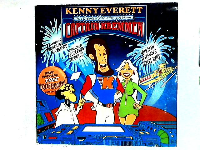 The Greatest Adventure Yet From Captain Kremmen LP by Kenny Everett