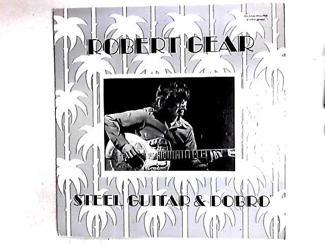 Steel Guitar & Dobro LP By Robert F. Gear