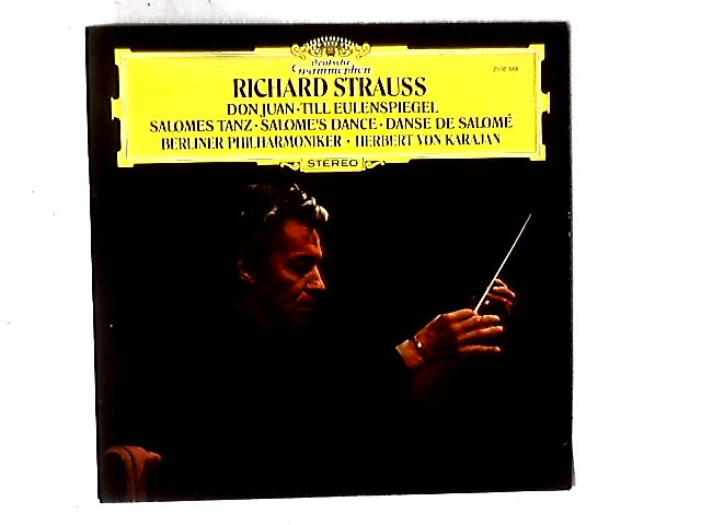 Don Juan • Till Eulenspiegel • Salome's Dance LP By Richard Strauss