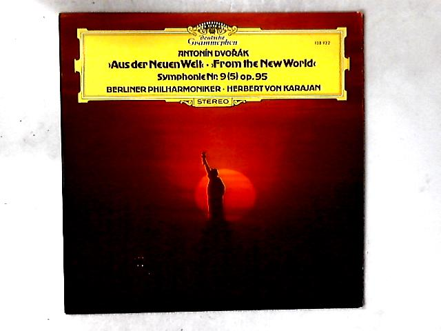 »Aus Der Neuen Welt« - »From The New World« - Symphonie Nr.9 (5) Op. 95 LP By Antonín Dvo?ák