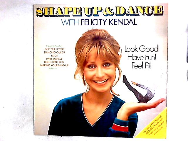 Shape Up And Dance With Felicity Kendal LP + Poster by Felicity Kendal