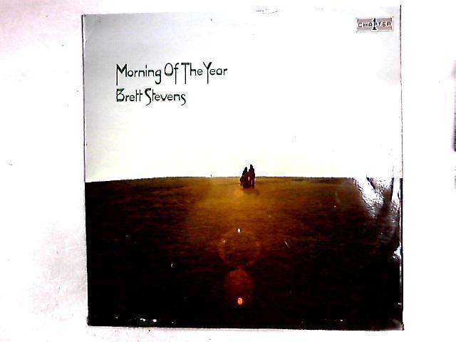 Morning Of The Year LP By Brett Stevens