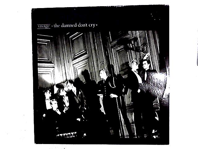 The Damned Don't Cry 12in By Visage