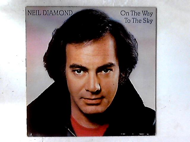 On The Way To The Sky LP By Neil Diamond