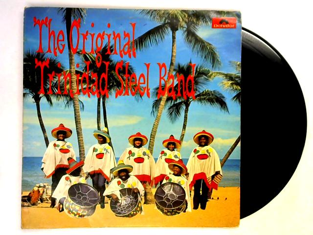 The Original Trinidad Steel Band LP By The Original Trinidad Steel Band
