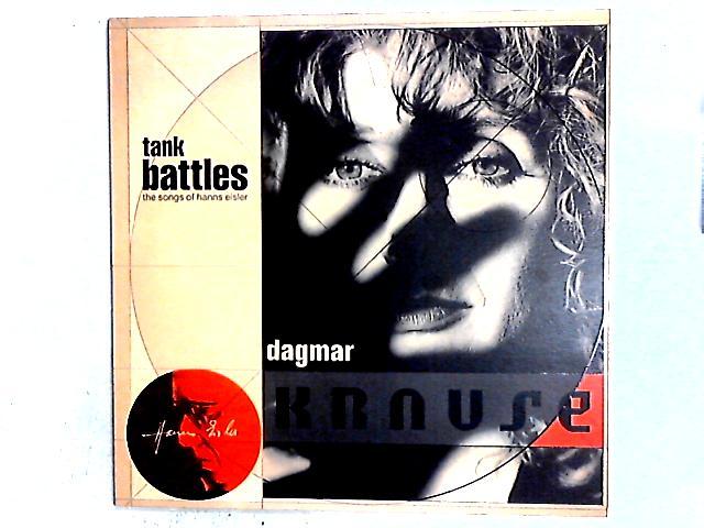 Tank Battles: The Songs Of Hanns Eisler LP By Dagmar Krause