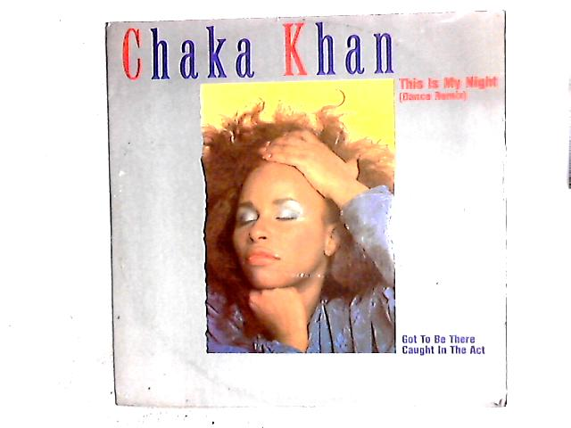 This Is My Night (Dance Remix) 12in By Chaka Khan