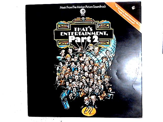 Music From The Motion Picture Soundtrack - That's Entertainment, Part 2 LP By Various