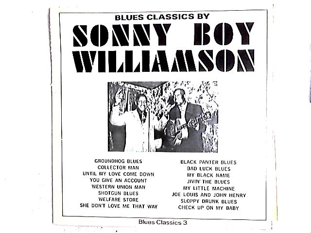 Blues Classics By Sonny Boy Williamson Comp By Sonny Boy Williamson