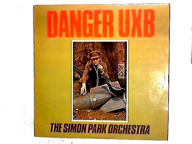 Danger UXB LP By The Simon Park Orchestra
