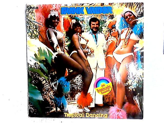 Tropical Dancing LP by Frank Valdor