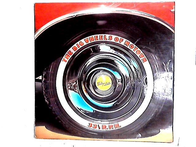 The Big Wheels Of Motown Comp By Various