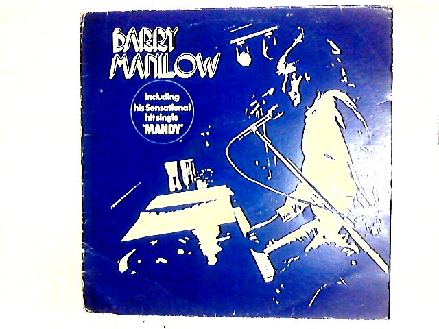 Barry Manilow LP By Barry Manilow