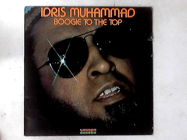 Boogie To The Top LP By Idris Muhammad