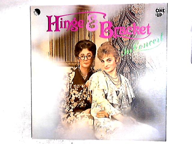 In Concert LP by Hinge And Bracket