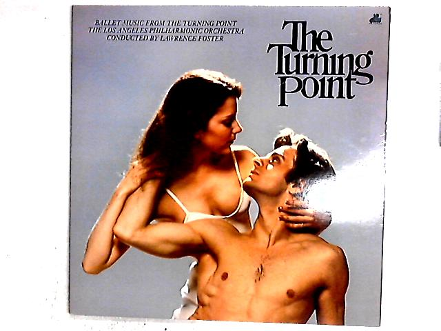 Ballet Music From The Turning Point LP Gat by Los Angeles Philharmonic Orchestra