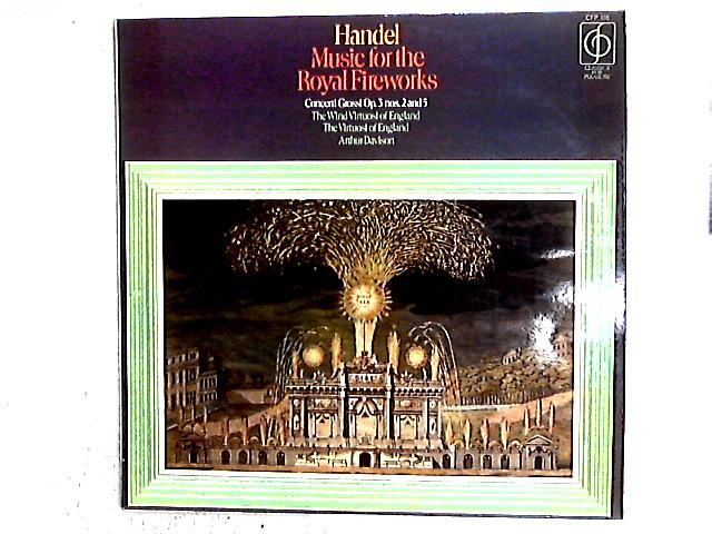 Music For The Royal Fireworks LP By Georg Friedrich Händel