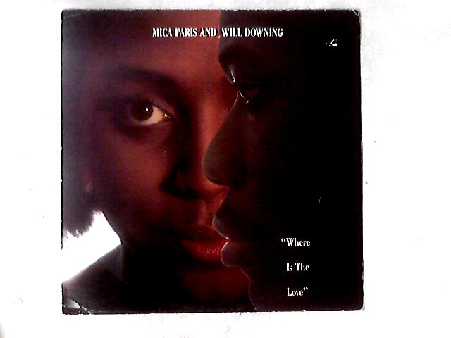 Where Is The Love 12in by Mica Paris