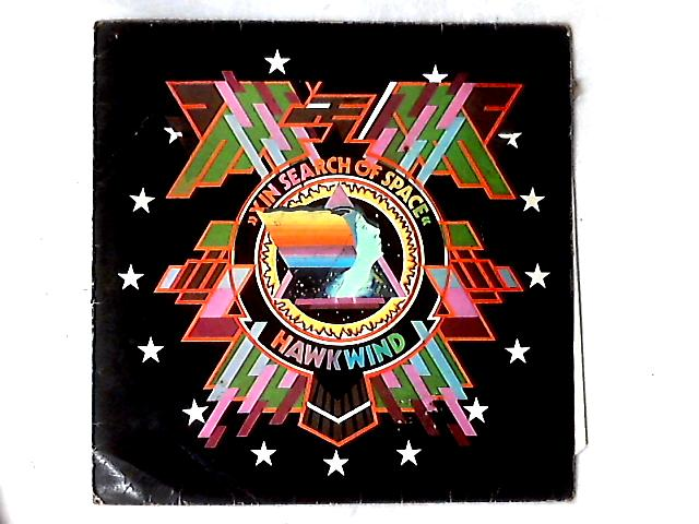 X In Search Of Space LP by Hawkwind