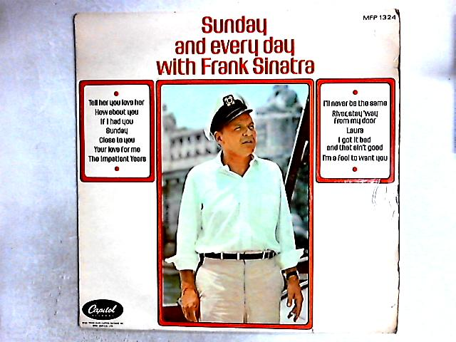 Sunday And Every Day With Frank Sinatra Comp by Frank Sinatra