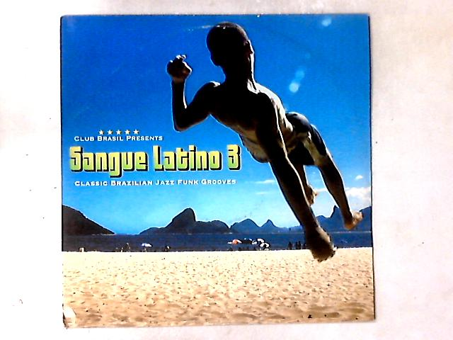 Sangue Latino 3 LP COMP By Various
