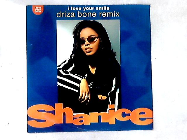 I Love Your Smile (Driza Bone Remix) 12in by Shanice