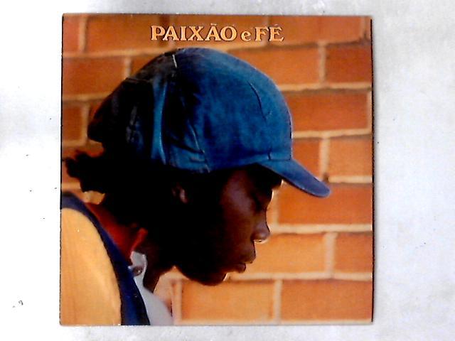 Paixão E Fé LP By Milton Nascimento