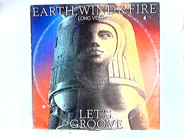 Let's Groove (Long Version) 12in by Earth, Wind & Fire
