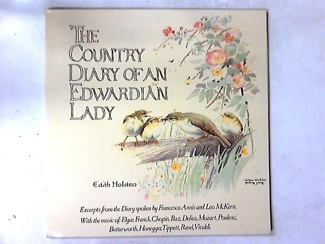 The Country Diary Of An Edwardian Lady LP By Edith Holden