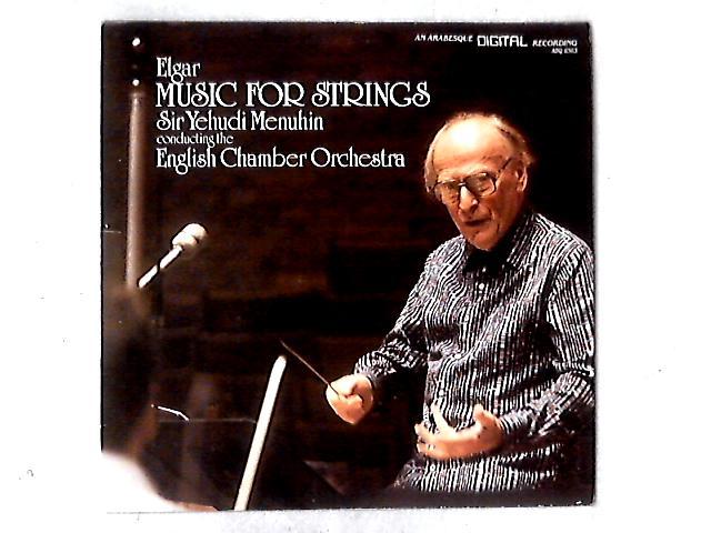 Elgar: Music for Strings LP By Yehudi Menuhin