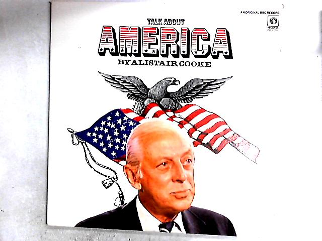 Talk About America 2LP Gat By Alistair Cooke