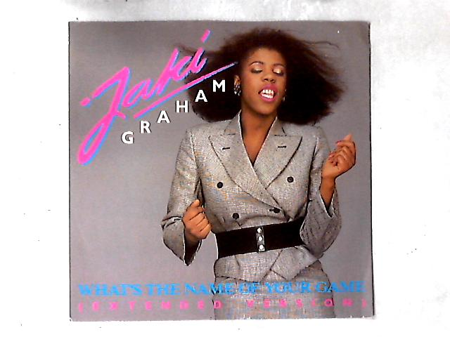 What's The Name Of Your Game 12in By Jaki Graham