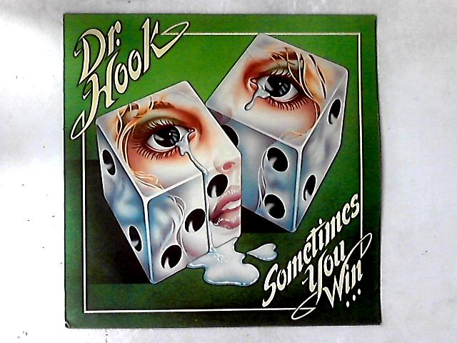 Sometimes You Win LP by Dr. Hook