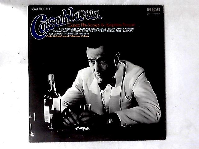 Casablanca - Classic Film Scores For Humphrey Bogart LP By Charles Gerhardt