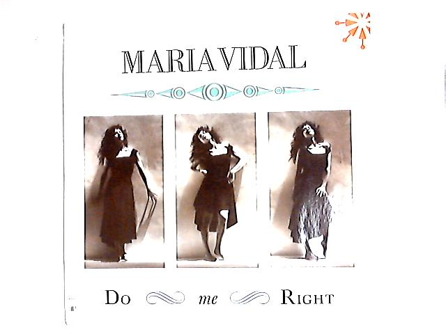 Do Me Right 12in By Maria Vidal