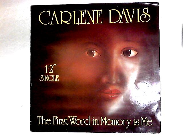The First Word In Memory Is Me 12in By Carlene Davis