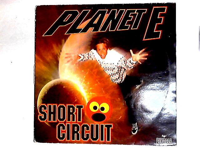 Planet E 12in By Short Circuit
