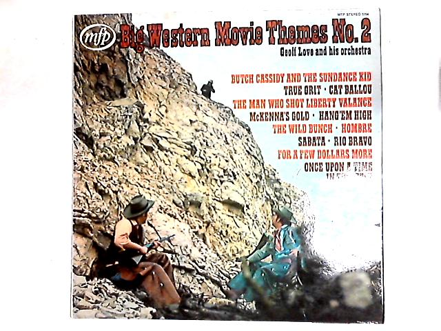 Big Western Movie Themes No 2 LP By Geoff Love & His Orchestra