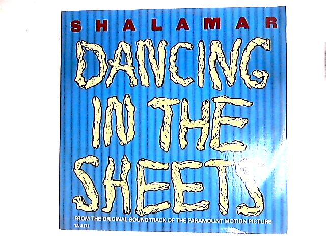 Dancing In The Sheets 12in By Shalamar