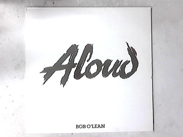 Bob O'Lean 12in By Aloud
