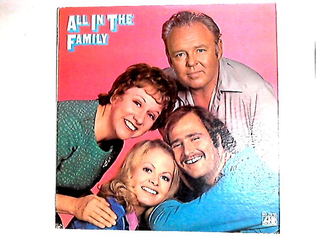"""All In The Family LP By """"All In The Family"""" Cast"""