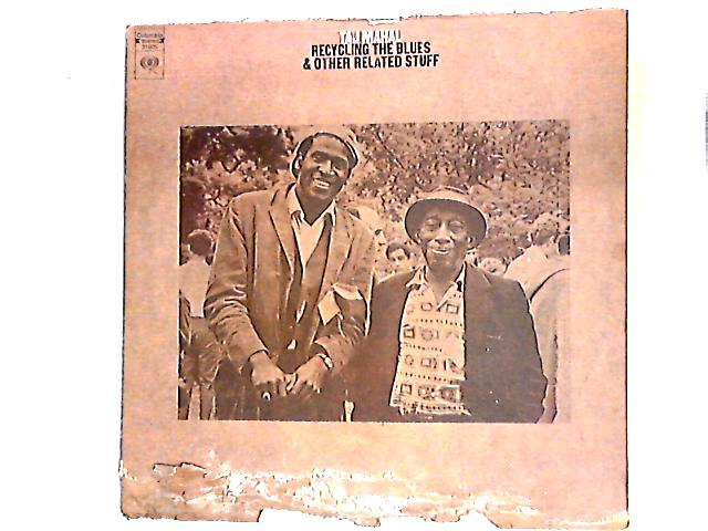 Recycling The Blues & Other Related Stuff LP By Taj Mahal