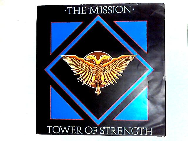Tower Of Strength 12in By The Mission
