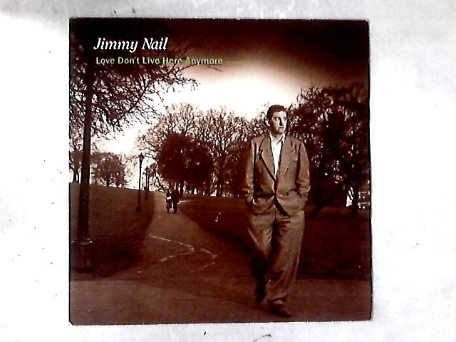 Love Don't Live Here Anymore 12in by Jimmy Nail