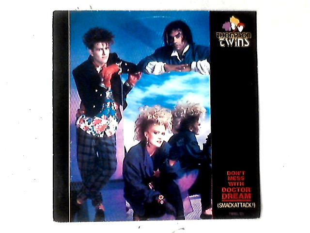 Don't Mess With Doctor Dream (Smackattack!) 12in By Thompson Twins